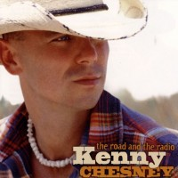 Purchase Kenny Chesney - The Road And The Radio