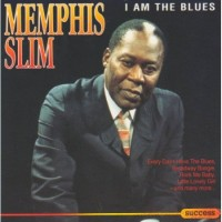 Purchase Memphis Slim - I Am The Blues