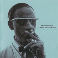 Purchase Mississippi Fred McDowell - Live at the Gaslight