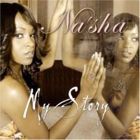 Purchase Na'sha - My Story