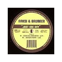 Purchase Naksi & Brunner - Just One Day (Vinyl)