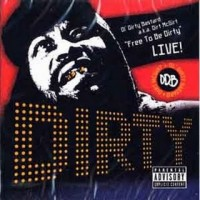 Purchase Ol' Dirty Bastard - Free To Be Dirty: Live!