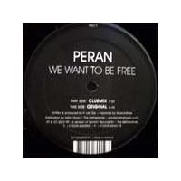 Purchase Peran - We Want To Be Free (Single)