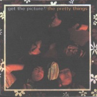 Purchase The Pretty Things - Get The Picture?