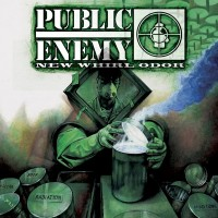 Purchase Public Enemy - New Whirl Odor