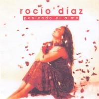 Purchase Rocio Diaz - Poniendo El Alma
