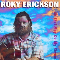 Purchase Roky Erickson - All That May Do My Rhyme