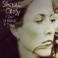 Purchase Sheryl Crow - Hard To Make A Stan d (Single)