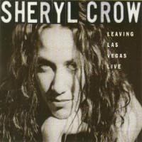 Purchase Sheryl Crow - Leaving Las Vegas (Single)