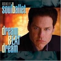 Purchase Soul Ballet - Dream Beat Dream