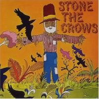Purchase Stone The Crows - Stone The Crows