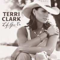 Purchase Terri Clark - Life Goes On