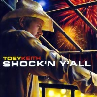 Purchase Toby Keith - Shock'n Y'all