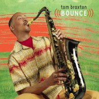 Purchase Tom Braxton - Bounce