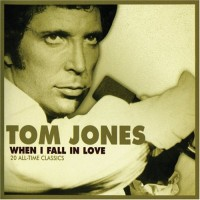 Purchase Tom Jones - When I Fall in Love