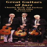 Purchase Herb Ellis, Tal Farlow & Charlie Byrd - Great Guitarists of Jazz: Live