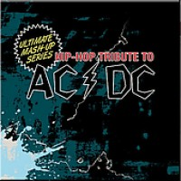Purchase VA - Ultimate Mash Up Series - Hip Hop Tribute To Acdc