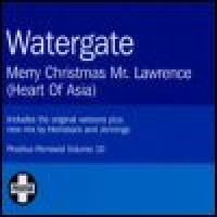 Purchase Watergate - Merry Christmas Mr Lawrence (Heart Of Asia) (Single)