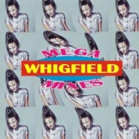 Purchase Whigfield - Mega Mixes