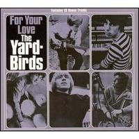 Purchase The Yardbirds - For Your Love (Germany Bonus Tracks)