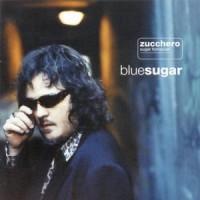 Purchase Zucchero - Blue Sugar (Italian Version)
