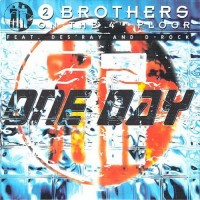 Purchase 2 Brothers on the 4th Floor - One Day (CDS)