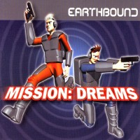 Purchase Earthbound - Mission: Dreams (CDS)