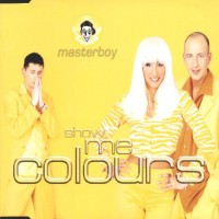 Purchase Masterboy - Show Me Colours (CDM)