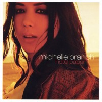 Purchase Michelle Branch - Hotel Paper
