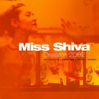 Purchase Miss Shiva - Dreams 2002 (MCD)