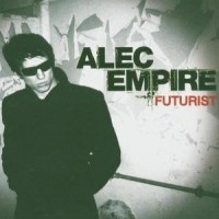 Purchase Alec Empire - Futurist