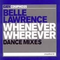 Purchase Belle Lawrence - Whenever Wherever (Remixes)