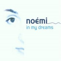 Purchase Noemi - In My Dreams (ripped by Maxi World)