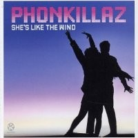 Purchase Phonkillaz - She's Like The Wind