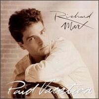Purchase Richard Marx - Paid Vacation