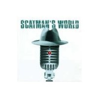 Purchase Scatman John - Scatman's World