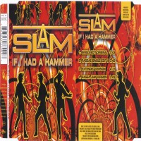 Purchase Slam - If I Had A Hammer