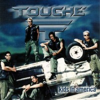 Purchase Touche - Kids In America