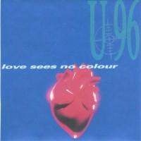 Purchase U96 - Love Sees No Colour