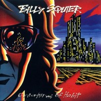 Purchase Billy Squier - Creatures Of Habit