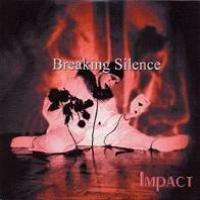 Purchase Breaking Silence - Impact