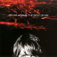 Purchase Bryan Adams - The Best Of Me CD1