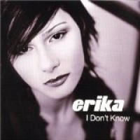 Purchase Erika - I Don't Know CDM