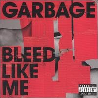 Purchase Garbage - Bleed Like Me