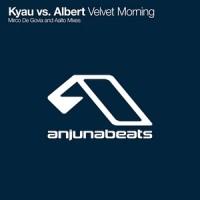 Purchase Kyau vs. Albert - Velvet Morning CDM