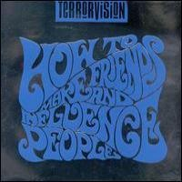Purchase Terrorvision - How To Make Friends And Influence People
