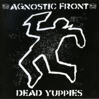 Purchase Agnostic Front - Dead Yuppies