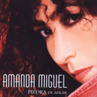 Purchase Amanda Miguel - Piedra De Afilar