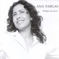 Purchase Ana Fargas - Reflejos De Amor