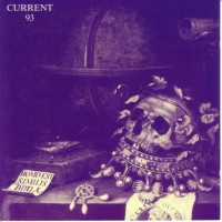 Purchase Current 93 - Christ And The Pale Queens Mighty In Sorrow